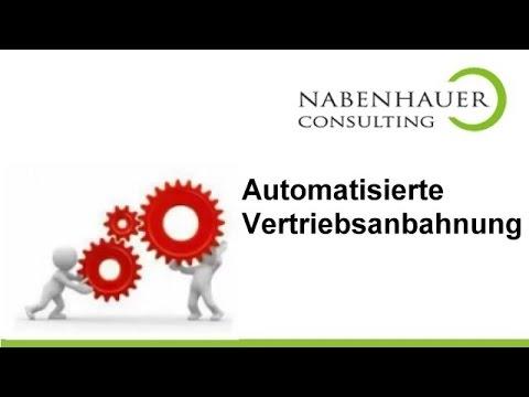 Automatisierte Vertriebsanbahnung - Das Presales Marketing Prinzip - Robert Nabenhauer Consulting