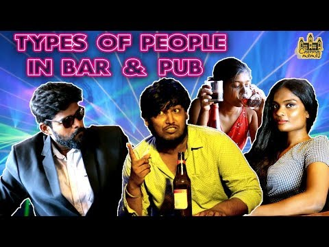 Types Of People In Bar & Pub | Drinking Girls vs Boys | 18 +  | Chennai Memes
