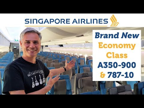 Singapore Airlines' BRAND NEW Economy Class - A350-900 & 787-10