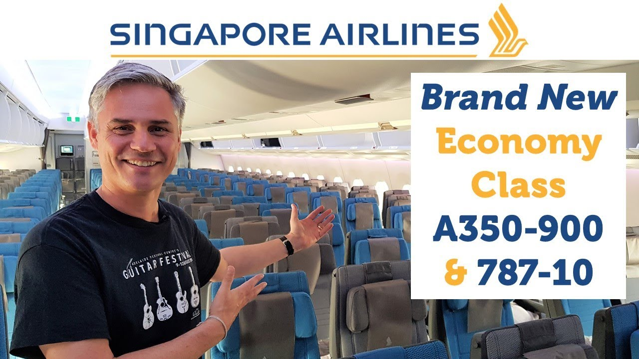 Singapore Airlines\' BRAND NEW Economy Class - A350-900 & 787-10