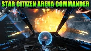 Star Citizen Arena Commander - Shut Up And Take My Money!