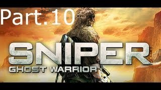 Sniper Ghost Warrior - Walkthrough 10 - The End is Near...