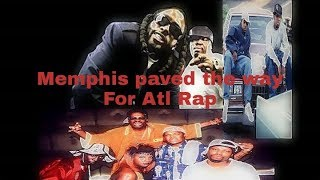 Memphis rap culture inspired Atlanta rap in the '90's