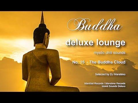 Buddha Deluxe Lounge - No.15 The Buddha Cloud, HD, 2017, mystic bar & buddha sounds