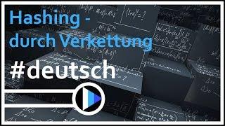 06_Algorithmen&Datenstrukturen || Hashing durch Verkettung