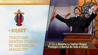 Gambar cover Terço das Santas Chagas   Padre Reginaldo Manzotti   30 de Setembro de 2018