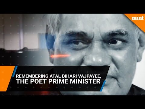 Remember Atal Bihari Vajpayee, the poet prime minister