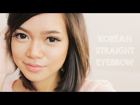 Korean Straight Eyebrow Tutorial | How I Shape and Groom my Eyebrows ♥