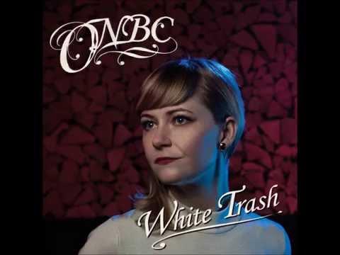 ONBC - White Trash (Official Audio)
