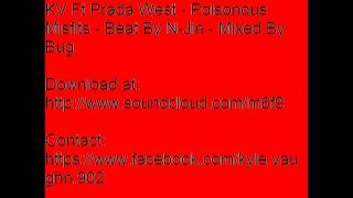 kv ft prada west poisonous misfits beat by n jin mixed by bug