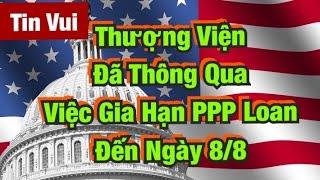 Thượng Viện Đã Thông Qua Việc Gia Hạn Khoản Vay PPP Đến Ngày 8/8