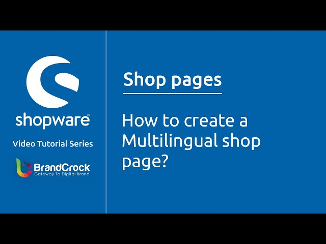 Shopware tutorials : How to Create a multilingual  Shop page?