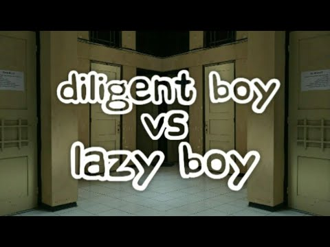 DILIGENT VS LAZY BOY(Comedy Education)