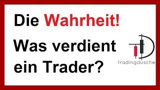 Was verdient ein Trader wirklich? DIE WAHRHEIT (Daytrading Forex Aktien Anfänger Traden lernen)