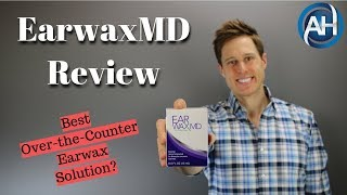 EarwaxMD Review | Best Earwax/Cerumen Removal Drops? | Earwax Extraction | Ear Problems
