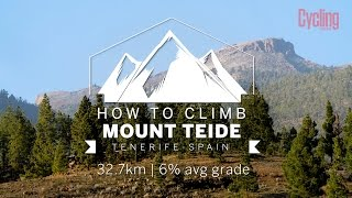 Gambar cover How to climb Mount Teide, from 0m to 2200m | Cycling Weekly