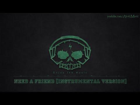 Need A Friend [Instrumental Version] by Siine - [Indie Pop Music]