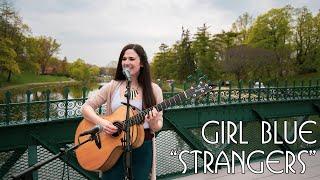 """Girl Blue -  """"Strangers""""   Live in Washington Park"""