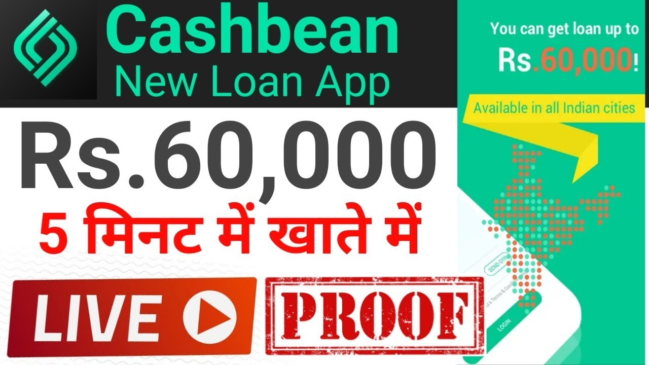 Cashbean Online Instant Personal Loan Get 60 000 Loan No Credit Score Required Without Salary Youtube