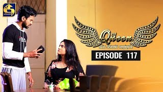 Queen Episode 117 || ''ක්වීන්'' ||  17th January 2020 Thumbnail