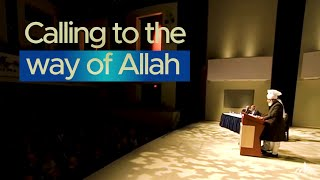 Calling to the way of Allah