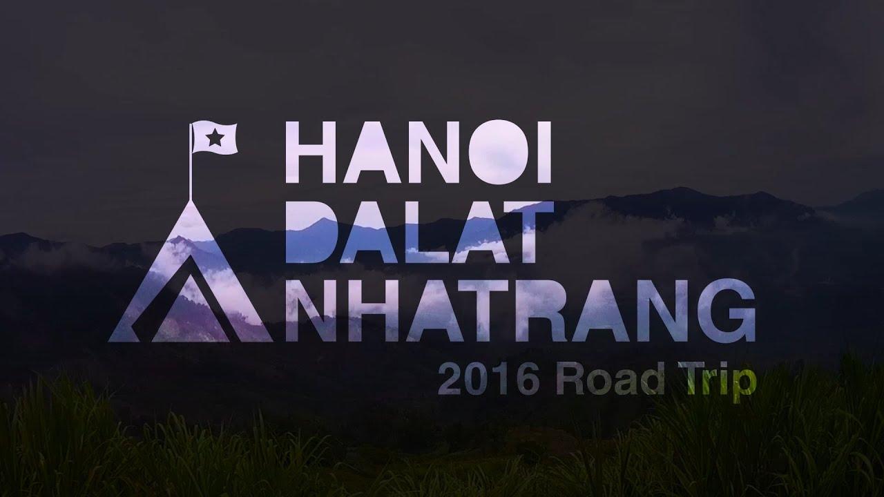 HÀ NỘI – ĐÀ LẠT – NHA TRANG – 2016 Road Trip (JVC ADIXXION GC-XA2)