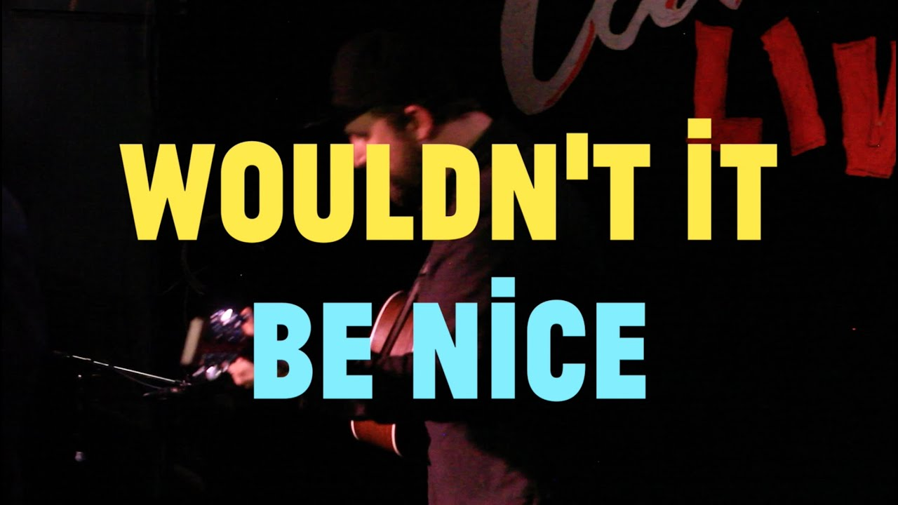 Image result for wouldn't it be nice