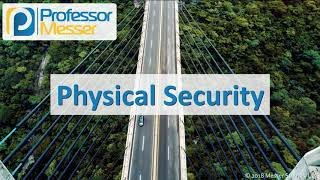 Physical Security - CompTIA Network+ N10-007 - 4.1