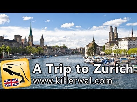 A Trip to Zurich - English Travel Guide HD