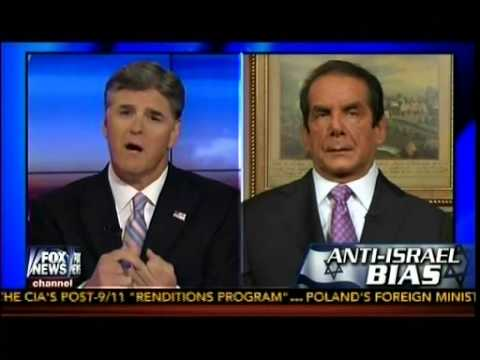 Anti-Israel Bias - Mainstream Media, Obama Admin  - Charles Krauthammer Weighs In On Hannity