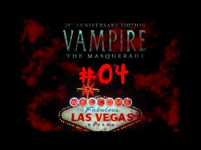 ► Viva Las Vegas #04 - Vampire:The Masquerade Live Rollenspiel