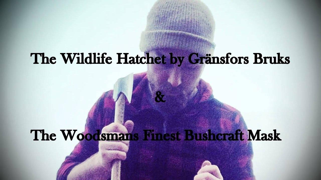 Gränsfors Bruks Wildlife Hatchet - A Review & A Custom Mask