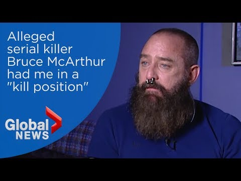 Survivor of terrifying encounter with alleged serial killer Bruce McArthur tells story
