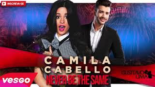 CAMILA CABELLO - NEVER BE THE SAME - VERSÃO SERTANEJO
