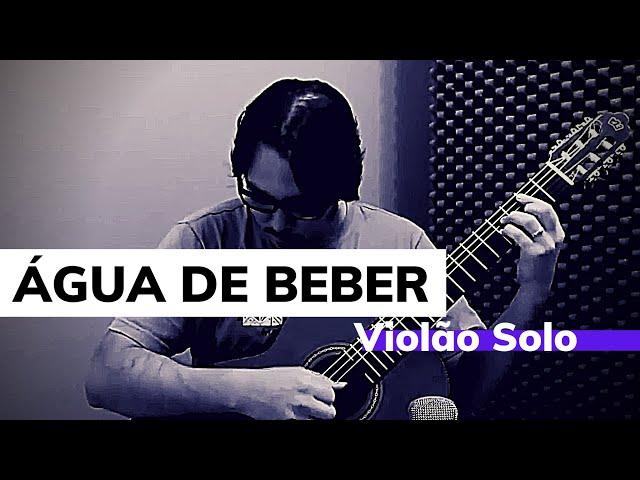 Água de beber   Tom Jobim - Violão Solo - Arranjo de Mateus Bustamante