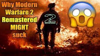 Why Modern Warfare 2 Remastered MIGHT suck