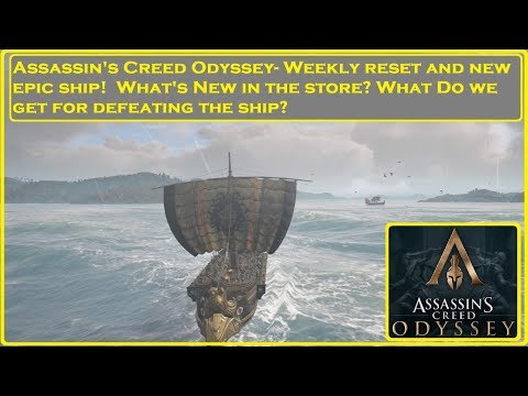Assassin's Creed® Odyssey - Weekly Reset and New Epic Ship thumbnail