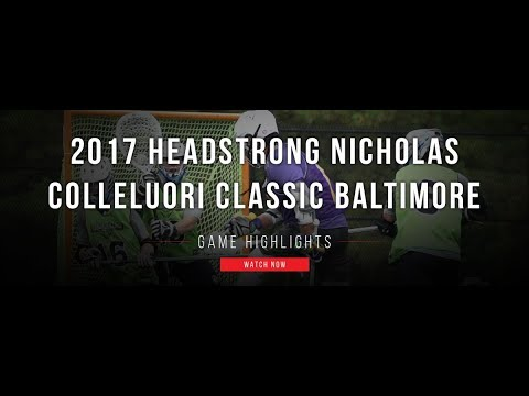 2017 HEADStrong Nicholas Colleluori Classic Baltimore | 2017 Fall Lacrosse Highlights