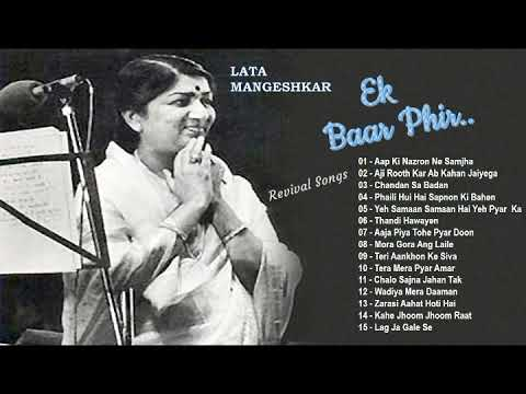 Lata Mangeshkar - Ek Baar Phir -  Revival Songs..