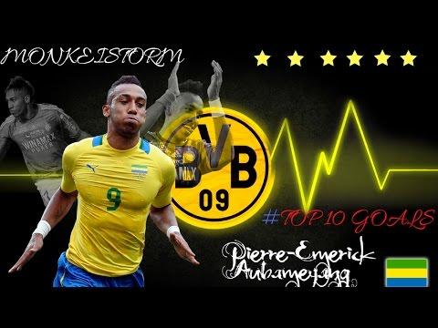 Pierre-Emerick Aubameyang -TOP 10 GOALS  FOR BVB