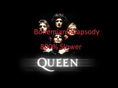 Bohemian Rhapsody - Queen [800% Slower]