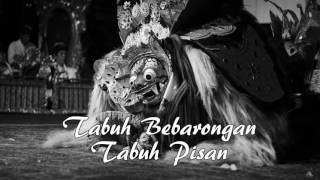 BALINESE MUSIC - TABUH BEBARONGAN TABUH PISAN