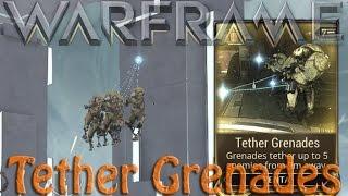 Warframe - Tether Grenades Usefullness