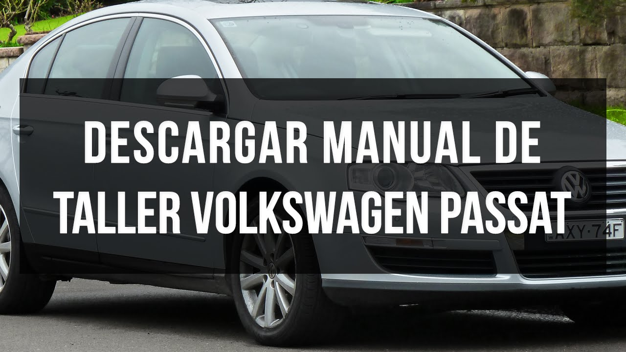 Descargar manual de taller volkswagen passat youtube.