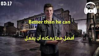 Treat You Better - Shawn Mendes مترجمة عربي