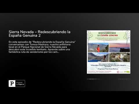 Sierra Nevada – Redescubriendo la España Genuina 2