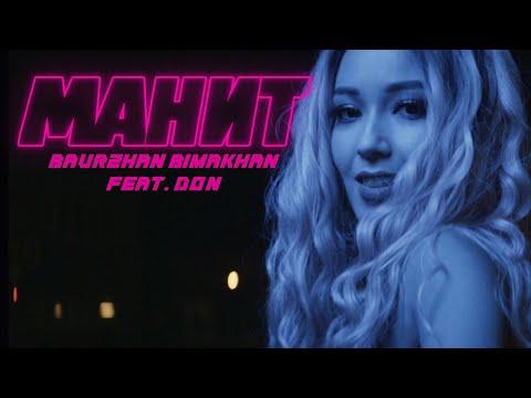 Baurzhan Bimakhan Feat. Don - Манит