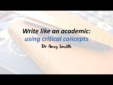 Using Critical Concepts in Essay Writing