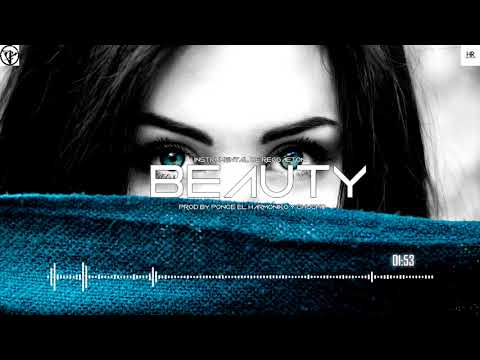 Beauty - Beat Type Reggaeton Romantico Instrumental 2018 | Uso Libre (Ft. Ponce El Harmoniko)