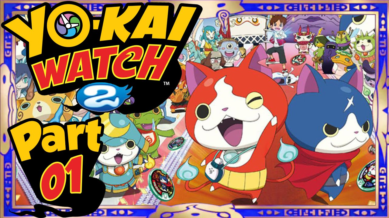 yo kai watch 2 part 1 the sequel begins chapters 1 2